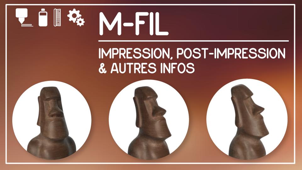 M-Fil : Impression, post-impression et autres infos